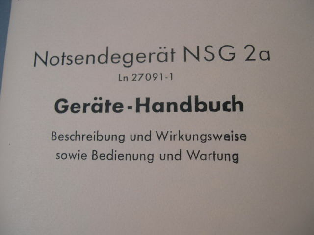 REPRINT - German 1941 Dated Luftwaffe Pilot's Emergency Transmitter NSG 2a Manual