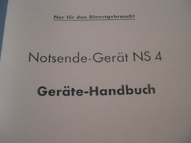 REPRINT - German 1943 Pilot's Emergency Transmitter NSG 4 Manual