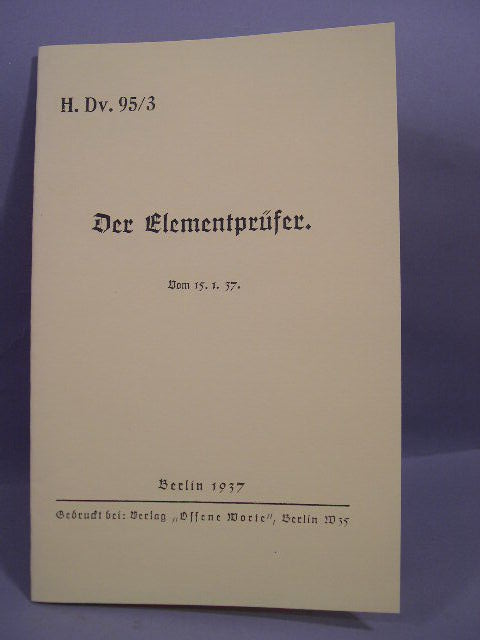 "REPRINT - German 1937 Manual ""Der Elementpr�fer"""