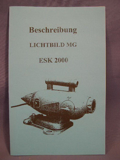 REPRINT - German WWII Photocopied Manual for the MG ESK 2000