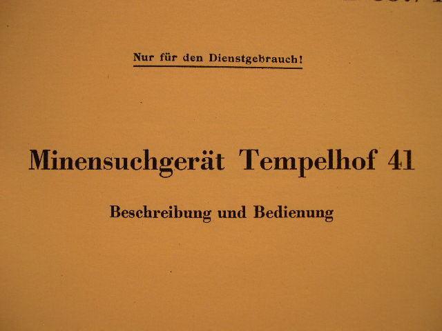 REPRINT - Mine Detector Manual Minensuchgerät Tempelhof 41