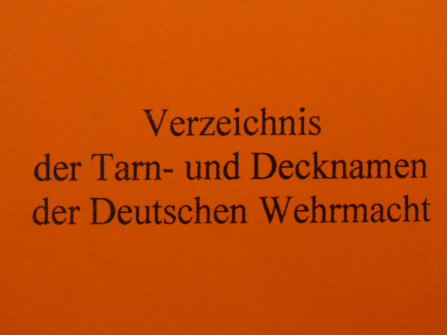 REPRINT � German WWII Manual �German Armed Forces Code Names�