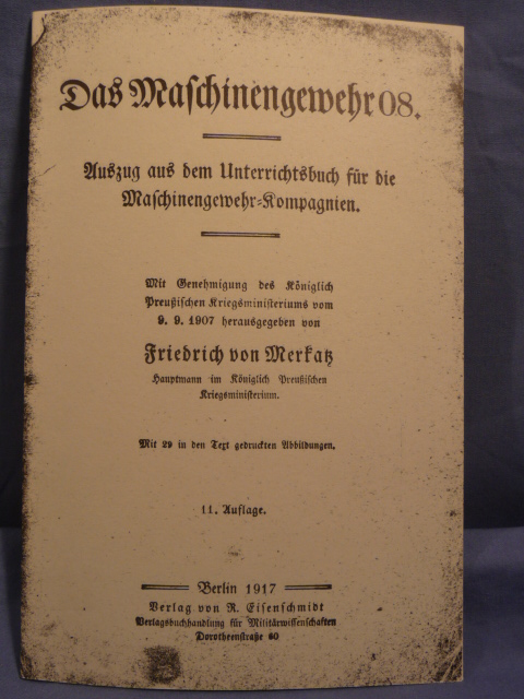 REPRINT - WWI German MG08 Manual