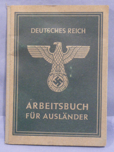 RARE! Original WWII German Arbeitsbuch for Foreign Worker