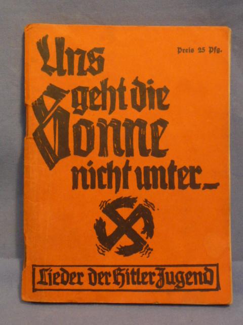 Original Nazi Era German Hitler Youth Song Book, Uns geht die Sonne nicht unter